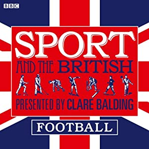 Sport and the British: Football Radio/TV Program