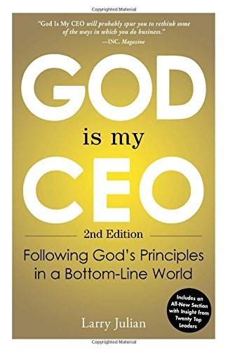 God is My CEO: Following God's Principles in a Bottom-Line World from Adams Media