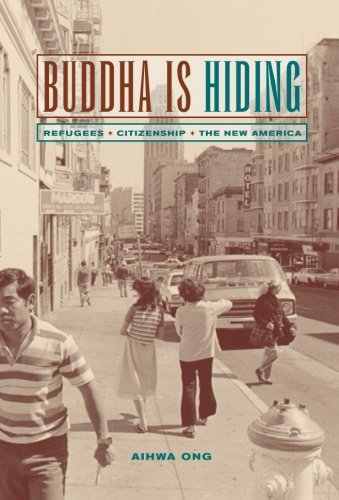 Buddha Is Hiding (California Series in Public Anthropology)