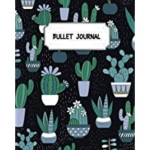 """Bullet Journal: 150 Pages Cactus Pattern Dotted Journal - 8""""x10"""" (Bullet Journal Notebook) - With Bullet Journal Ideas: Bullet Journal Notebook"""
