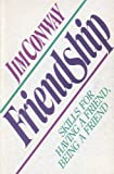 Friendship, Conway, 0310514916