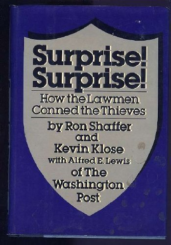 Surprise! Surprise! : How the Lawmen Conned the Thieves / by ...