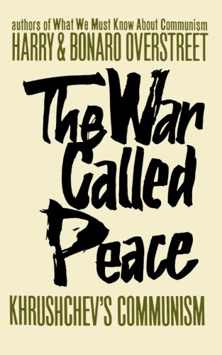 The War Called Peace by Harry and Bonaro Overstreet