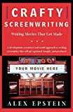 img - for Crafty Screenwriting: Writing Movies That Get Made book / textbook / text book