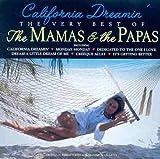 California Dreamin': The Very Best Of The Mamas & The Papas By Mamas & Papas (1999-03-29)