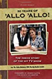 Allo Allo 30th Anniversary: the Inside Story of the Hit TV Show