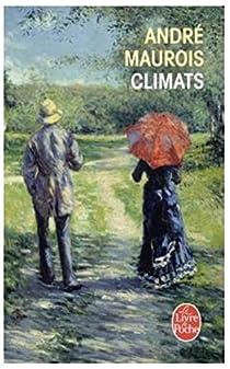 Climats par Maurois