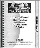International Harvester TD20E Crawler Service Manual