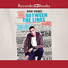 Between the Lines Audiobook by Nikki Grimes Narrated by Sisi Aisha Johnson, Edward Lopez, Lori Gardner, Almarie Guerra, James Shippy, Ruffin Prentiss, Cherise Boothe