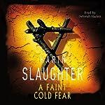 A Faint Cold Fear | Karin Slaughter
