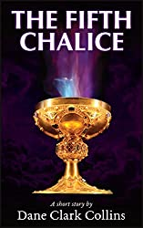 The Fifth Chalice (The Dream Sequence Book 1)