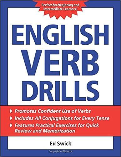 English Verb Drills: Ed Swick: 9780071608701: Amazon com: Books