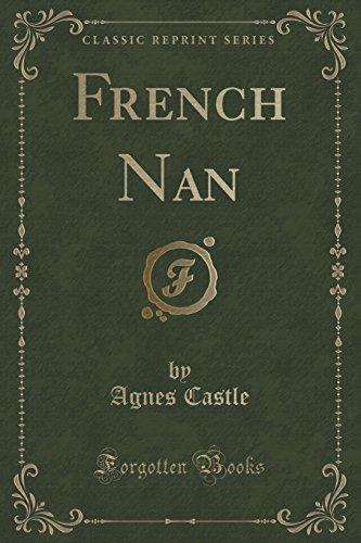French Nan (Classic Reprint)