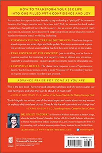 Come as You Are: The Surprising New Science that Will Transform ...