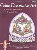 Celtic Decorative Art, Deborah O'Brien and Mairead Ashe Fitzgerald, 0862785987