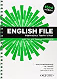 English File : Intermediate: Teacher's Book with Test and Assessment CD-ROM
