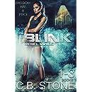 Blink 1-3: Dystopian Sci-Fi (Rebel Minds Series Bundle)