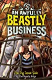 img - for The Big Beast Sale (Awfully Beastly Business) book / textbook / text book
