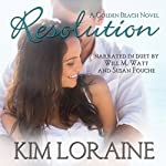 Resolution: A Golden Beach Novel | Kim Loraine