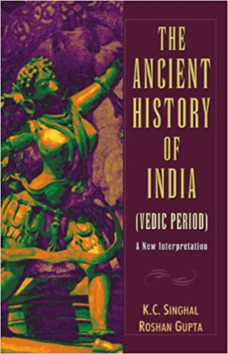 The Ancient History of India (Vedic Period) ; A New Interpretation