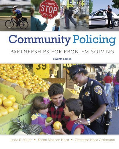 Community Policing: Partnerships for Problem Solving by Miller, Linda S. Published by Cengage Learning 7th (seventh) edition (2013) Hardcover