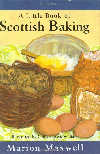 Little Book of Scottish Baking, A