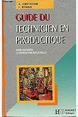 Guide du technicien en productique (eleve) 1995 1996 Paperback