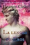 La lengua de Eros (El discípulo que ama su maestro nº 1) (Spanish Edition)