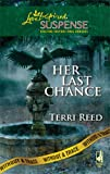 Her Last Chance, Terri Reed, 0373443420