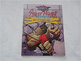 Book Street Fighter Alpha Warriors' Dreams Unauthorized Game Secrets (Secrets of the Games Series)