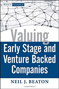 Valuing Early Stage and Venture Backed Companies from Wiley
