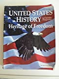 United States History in Christian Perspective-Heritage of Freedom, Grade 11, Second Edition: Student Softcover Text (1996 Copyright)
