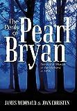 The Perils of Pearl Bryan, James Mcdonald and Joan Christen, 1463444443