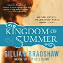 Kingdom of Summer Audiobook by Gillian Bradshaw Narrated by Nicole Quinn