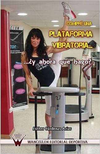 Compré una plataforma vibratoria... ? y ahora qué hago? (Spanish ...
