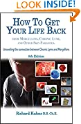 How to Get Your Life Back From Chronic Lyme, Morgellons and Other Skin Parasites