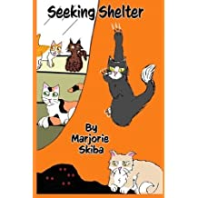 Seeking Shelter (Volume 1) by Marjorie Skiba (2014-04-08)