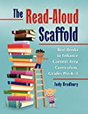 The Read-Aloud Scaffold, Judy Bradbury, 1598846841
