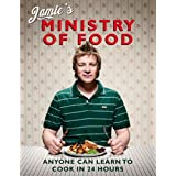Jamie's Ministry of Food: Anyone Can Learn to Cook in 24 Hoursby Jamie Oliver
