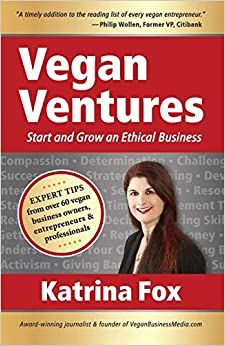 Libro PDF Gratis Vegan Ventures: Start And Grow An Ethical Business
