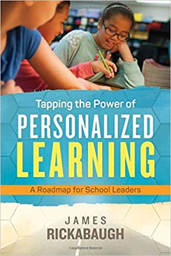 Tapping the Power of Personalized Learning A Roadmap for School Leaders
