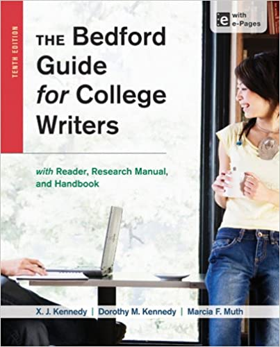 The bedford guide for college writers with reader research manual the bedford guide for college writers with reader research manual and handbook 10th edition fandeluxe Images
