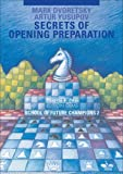 Secrets of Opening Preparation, Mark Dvoretsky and Artur Yusupov, 3283005168