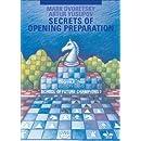 Secrets of Opening Preparation: School of Future Champions Vol. 2 (Dvoretsky School of Future Chess Champions)