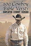 100 Cowboy Bible Verses: Simplified Cowboy Version