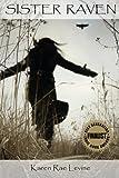 Sister Raven, Karen Rae Levine, 147925455X