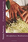Conscious Creativity: Mindfulness Meditations (Alchemy of Love Mindfulness Training) (Volume 7)