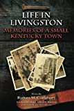 Download Life in Livingston: Memories of a Small Kentucky Town in PDF ePUB Free Online