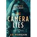 The Camera Lies: a gripping psychological thriller
