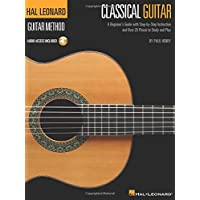 The Hal Leonard Classical Guitar Method: A Beginner's Guide with Step-by-Step Instruction and Over 25 Pieces to Study and Play (Hal Leonard Guitar Method)